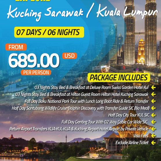 Explore Kuching Sarawak Kuala Lumpur 7 Days 6 Nights Super Travels